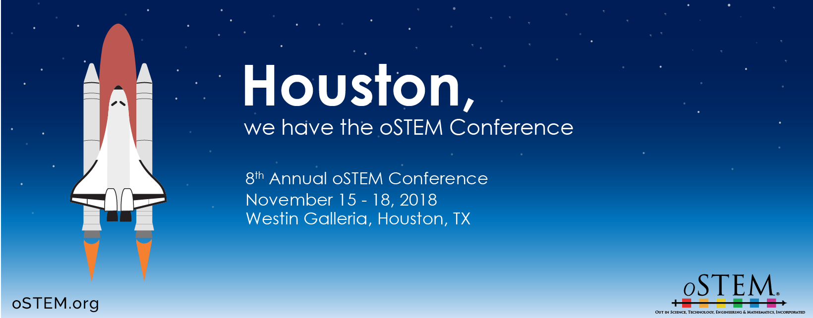Houston, we have the oSTEM Conference