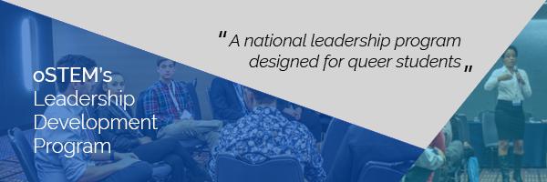 oSTEM's Leadership Development Program